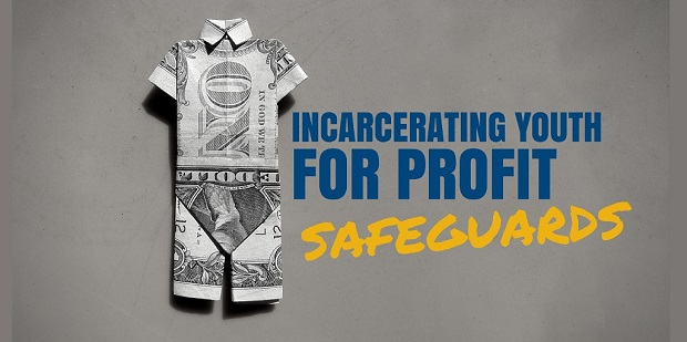 confining-youth-for-profit_safeguards